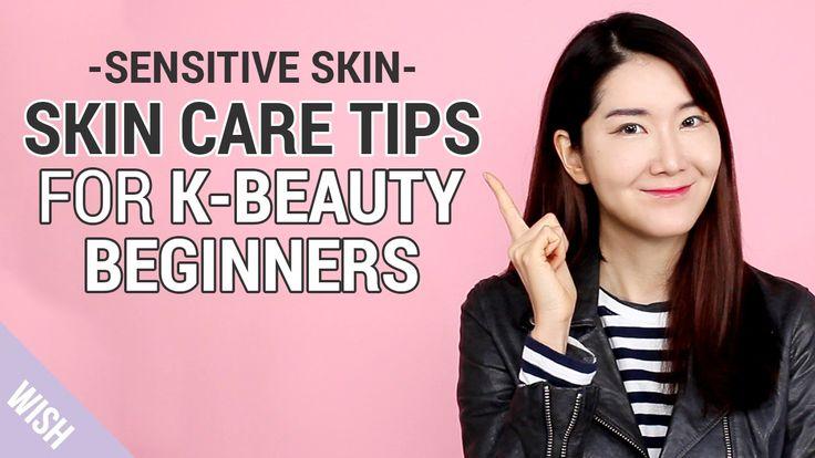 Sensitive skin care routine for K beauty beginners | Wish Beauty 101
