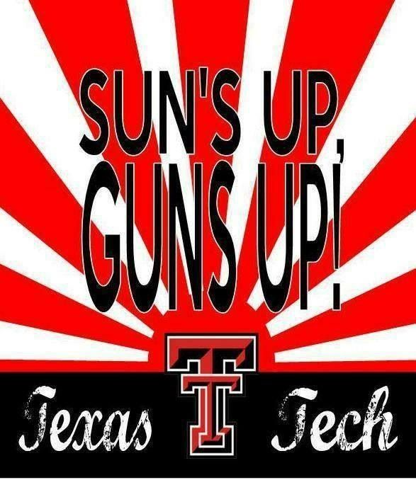 Sun's Up Guns Up! #TTAA #SupportTradition #TexasTech