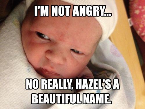 Angry Baby Meme | Angry baby hazel Aug 09 15:09 UTC 2012