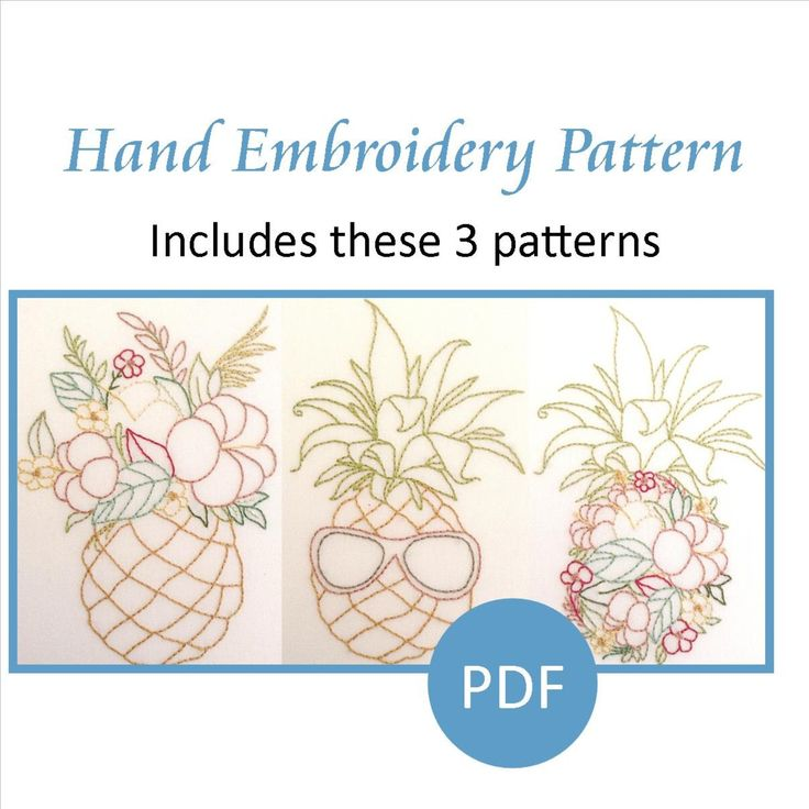 Hand Embroidery Pattern. PDF. The 3 Pineapple Patterns