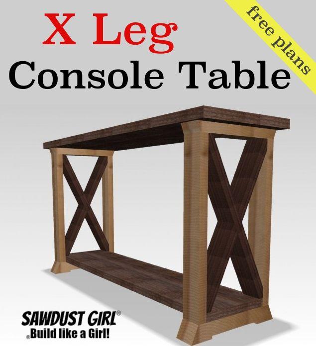 Box Leg Console Table Sawdust Girl Farmhouse Console Table Diy Console Table Diy Entry Table