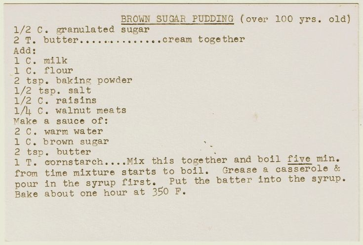 """Vintage recipe ~ """"Brown sugar pudding"""" recipe itself, from the mid-1800's"""