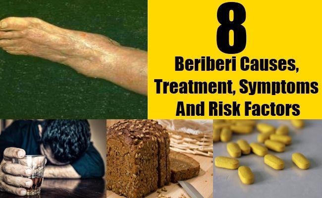 Beriberi Causes, Treatment, Symptoms And Risk Factors