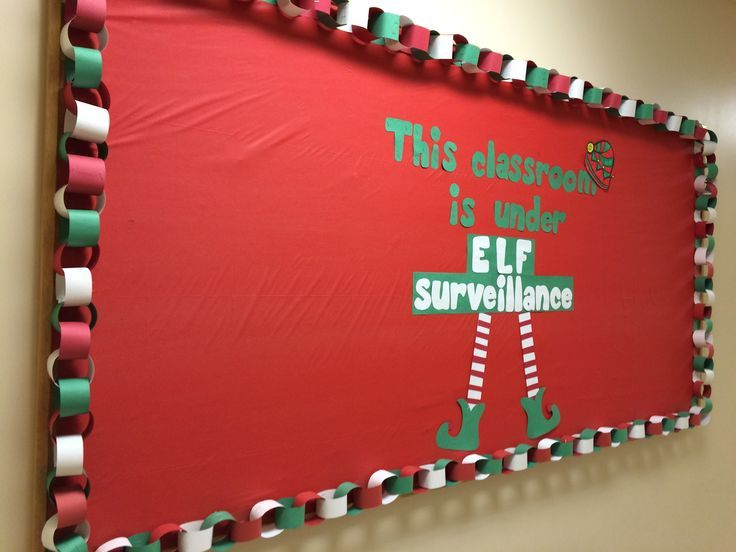 December/Christmas bulletin board. This classroom is under elf surveillance