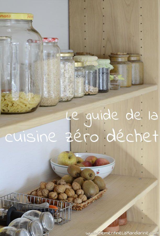 Le guide de la cuisine zéro déchets : fais le plein d'idées ! ♥ #epinglercpartager