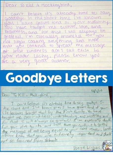 Have students write goodbye letters to end their reading of a novel.