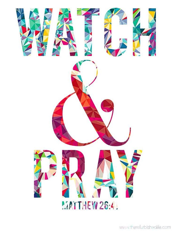 Watch & Pray, Matthew 26:41 | IPhone iPad Wallpaper | www.therefurbishedlife.com