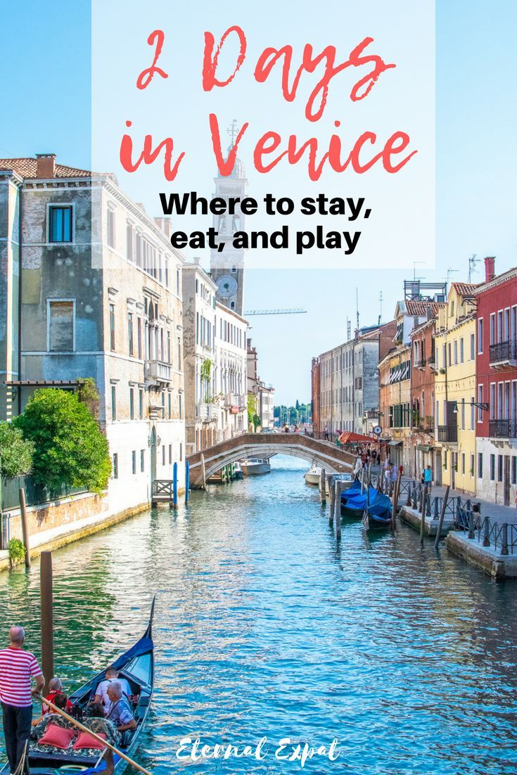 2 days in venice - the best places to stay in venice, the best