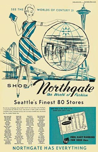 This ad features the 80 stores at Northgate Mall in April 1962. Of those 80 stores, only one is still there with the same name: Nordstrom.