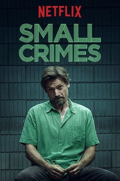 Small Crimes (2017) Full Movie Streaming HD