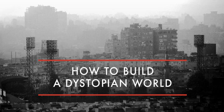 So, you're writing a novel about a dystopian society, but not sure where to begin? We've got you covered. Check out this intro to dystopian world building.