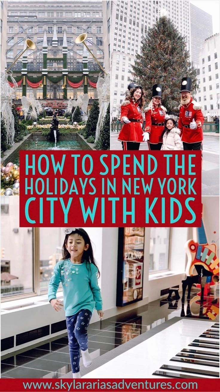 Christmas Events For Kids 2020 Nyc How to spend Christmas in New York City with kids   Skylar Aria's