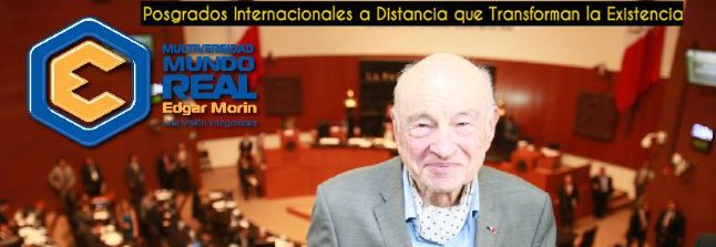 Multiversidad Mundo Real Edgar Morin AC Multiversidad Mundo Real Edgar Morin AC es la universidad oficial en línea en Latinoamérica para el Pensamiento Complejo (Edgar Morin). www.multiversidadreal.edu.mx  Dr. Adolfo Vásquez Rocca
