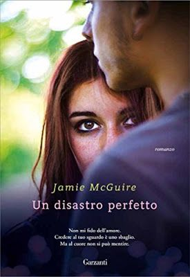 Leggere Romanticamente e Fantasy: Anteprima: UN DISASTRO PERFETTO di Jamie McGuire