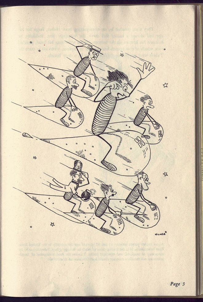 Huber the Tuber, a Story of Tuberculosis, 1943  Harry A. Wilmer  This illustrated book was created for the National Tuberculosis Association by Harry Wilmer, who was at the time recovering from tuberculosis himself. The cautionary book chronicles the adventures of an anthropomorphic tubercle in The Promised Land o' Lung. In the image above, Huber the Tuber and his associates ride cough droplets to their next human victim.