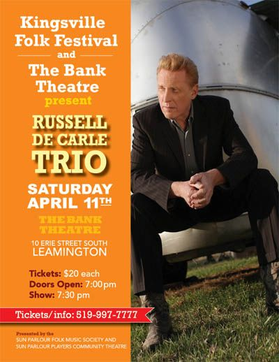 Kingsville Folk Festival & The Bank Theatre Present Russell deCarle Trio