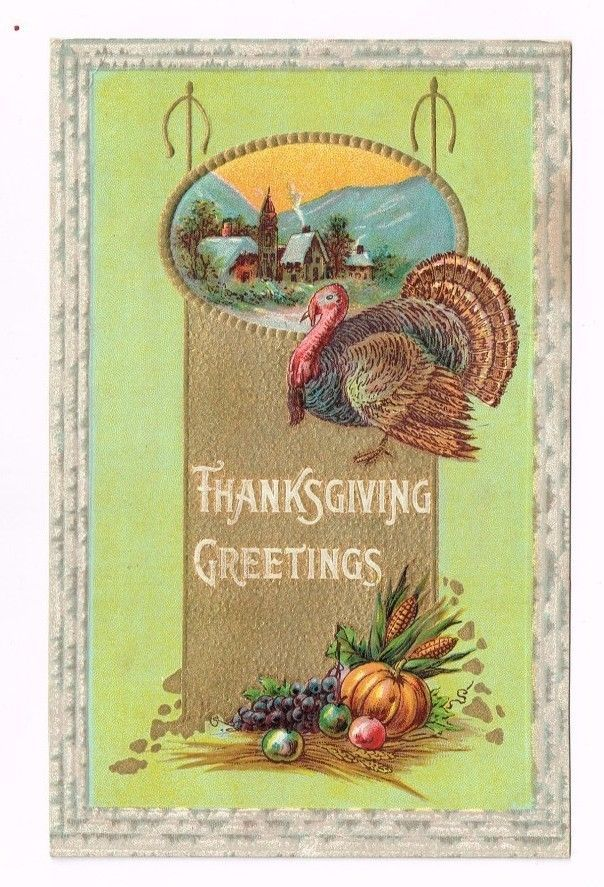 "Vintage Postcard Embossed ""Thanksgiving Greetings"" Card 1912"