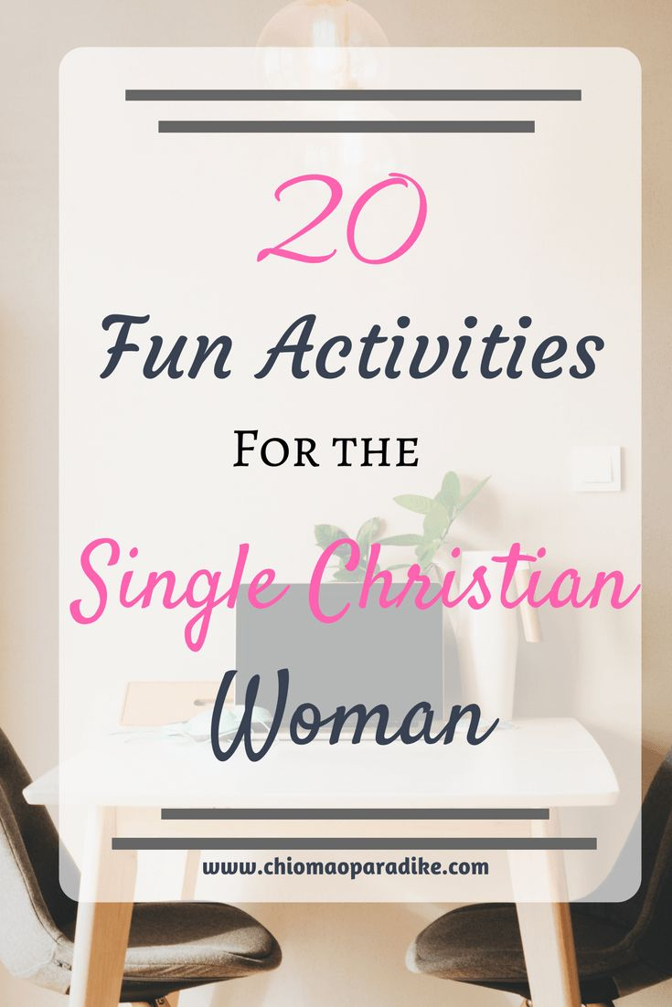 christian single women in given Expository study of christian family living: singles should pursue a course  a  story is told of a woman approaching 35 without a husband  but god has given  marriage as a legitimate safeguard against immorality (7:2.