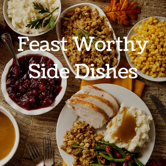 A Roundup of Feast Worthy Side Dishes | Ramblings of a Bad Domestic Goddess