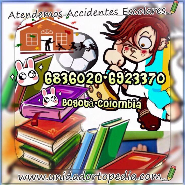 Clinica para Accidentes Escolares en Bogotá Unidad Especializada en Ortopedia y Traumatologia en Bogota - Colombia PBX: 6923370 www.unidadortopedia.com