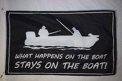 Boat Sticker What Happens On The Boat Funny Joke Basement Fishing Flag 3x5