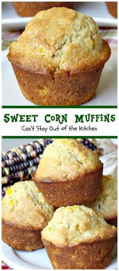 Sweet Corn Muffins | Can't Stay Out of the Kitchen | These #cornmuffins are the BEST!  They have humongous #muffin tops and taste fantastic. Fabulous comfort food. #breakfast
