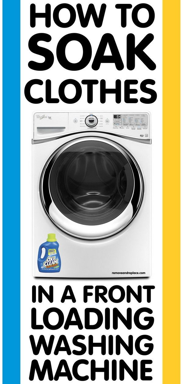 How To Soak Clothes In A Front Loading Washer