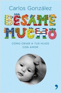 Bésame mucho (edición regalo), de Carlos González. Edición especial regalo