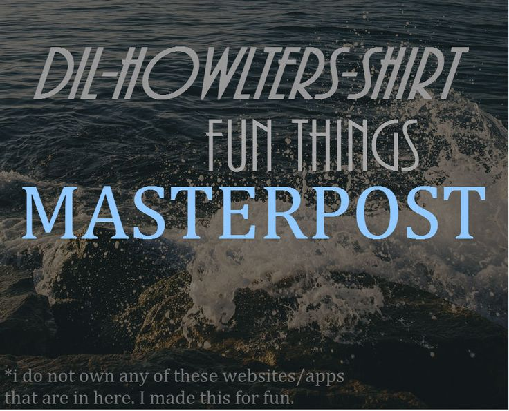dil-howlters-shirt:  DIL-HOWLTERS-SHIRT FUN THINGS MASTERPOST This is a masterpost of cool things to do fun websites to visit. I got these from other masterposts that will be listed here:  impossiblyamelia chemistry-hoe  !!! remind this to yourself more often !! ADD/ADHD study (and life) hacks apps for the sick student   bibliography reference generator   best relaxing tune ever brainstorming do nothing for 2 minutes how to beat stress from school improve focusing 1 2 meditation apps (iPhone…