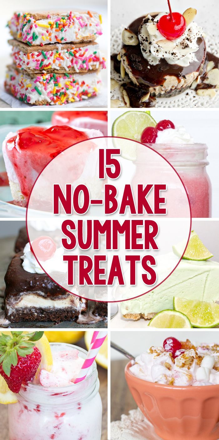 15 No Bake Summer Treats to keep you cool and refreshed this summer