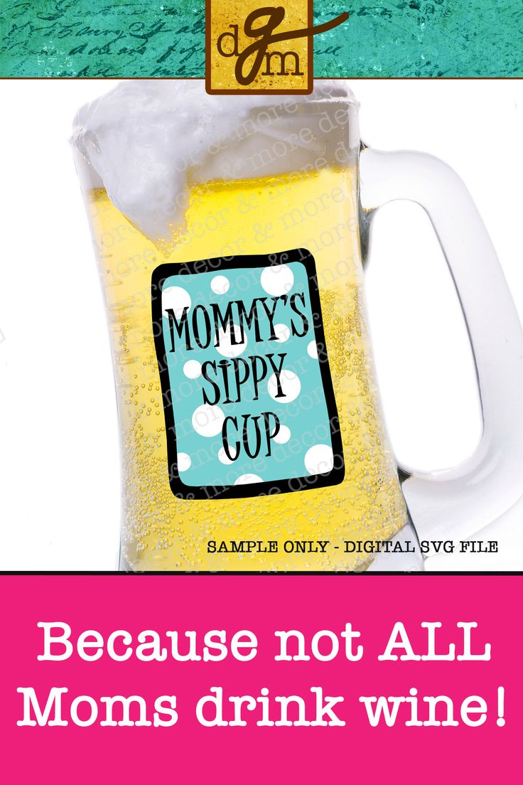 What is your drink of choice? This Mommy's Sippy Cup SVG File makes the cutest Beer Mug Decal! Truth be told, it's a great Wine Glass SVG File, too! Mother's Day is coming, so grab this SVG File for Cricut and dress up those glasses! Click through for more examples! #mommyssippycup #svg #svgfiles #svgfilesforcricut #cricut #cricutmade #cricutcrafts #wineglass #beermug #giftsforher #giftsformom #mothersdaygifts