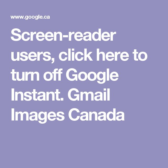 Screen-reader users, click here to turn off Google Instant. Gmail Images   Canada
