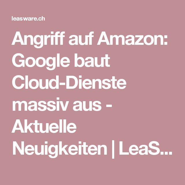 Angriff auf Amazon: Google baut Cloud-Dienste massiv aus. Google baut den Cloud-Service massiv aus. Der IT-Riese stockt die Kapazitäten zur Datenspeicherung von vier auf zwölf Rechenzentren auf. Damit will das Unternehmen seine Konkurrenten Amazon und Microsoft überholen.