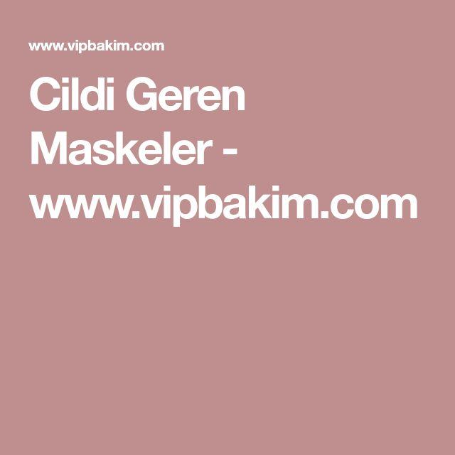 Cildi Geren Maskeler - www.vipbakim.com
