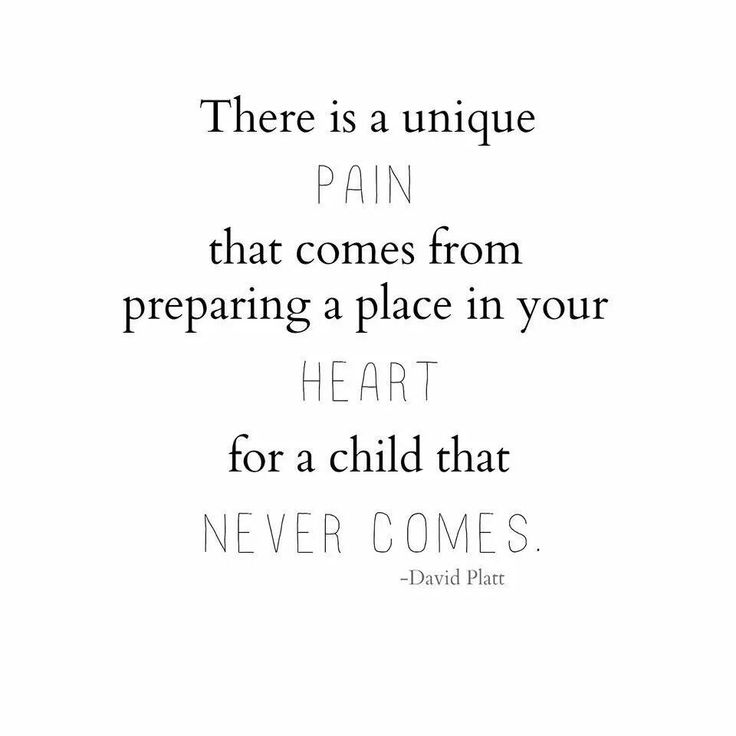 There is a unique pain that comes from preparing a place in your heart for a child that never comes.