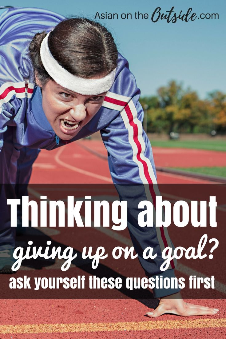 Are you thinking about giving up on a goal? If you are don't do it before you ask yourself these questions! Giving up on a goal may be easy but you may regret it. Make sure that you are sure about your decision. These questions will help you understand if you are!