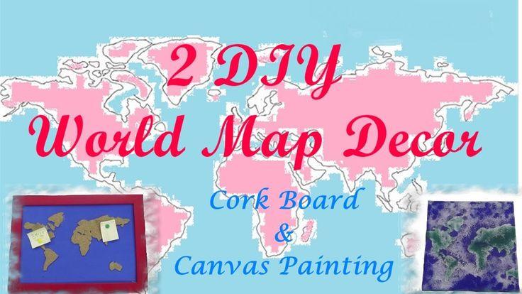 2 DIY World Map Decor - Πίνακας Ανακοινώσεων&Εύκολος Πίνακας ζωγραφικής ...