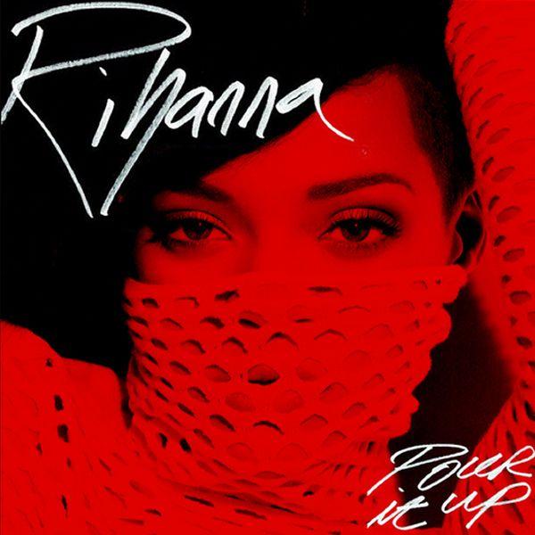 Rihanna pour it up cover