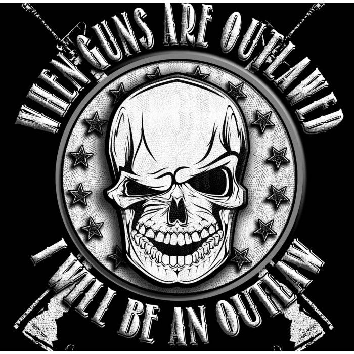 Sons of Liberty Tees: When guns are outlawed. I'll be an ...