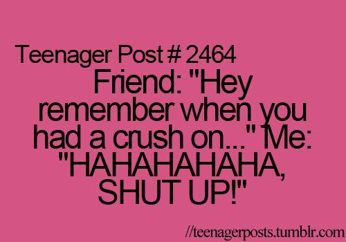 shut up!! lol: Teenage Posts Girls Boyfriends, Trueso Funny, Nerd Girls, So True, My Friends, Shut Up, True Stories, Teenager Posts, Teenage Quotes