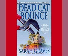 The Dead Cat Bounce Audiobook by Sarah Graves - hoopla digital