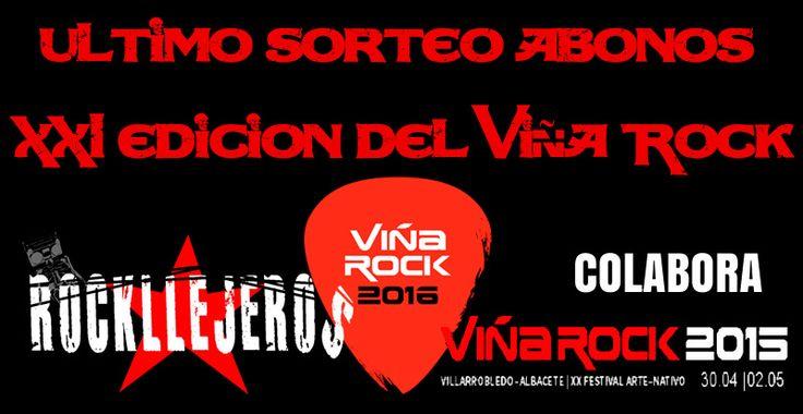 Último sorteo de abonos del Festival Viña Rock, gracias a tod@s l@s participantes