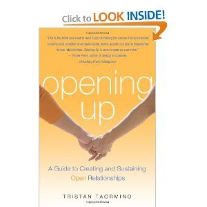 The main point of this book is to consciously choose the boundaries of your relationship whether traditional or not. Opening Up: A Guide to Creating and Sustaining Open Relationships