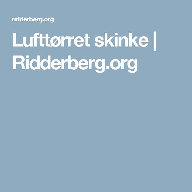 Lufttørret skinke | Ridderberg.org