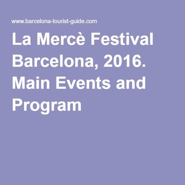 La Mercè Festival Barcelona, 2016. Main Events and Program