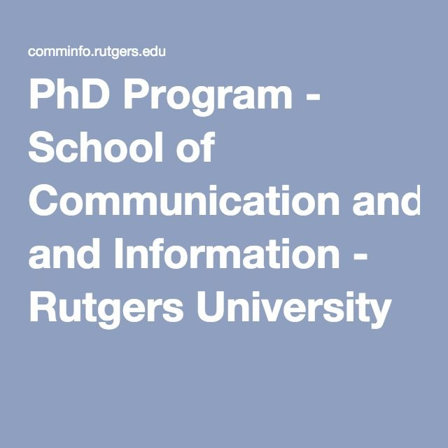 PhD Program - School of Communication and Information - Rutgers University