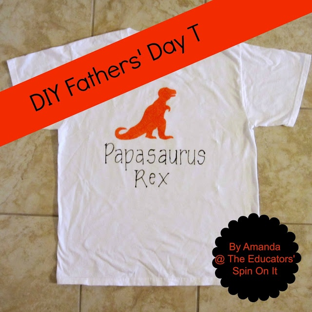 DIY Fathers' Day T-shirt Dinosaur Theme by Amanda @The Educators' Spin On It