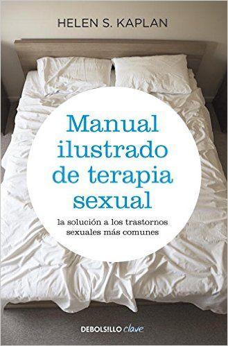 Manual ilustrado de terapia sexual (CLAVE): Amazon.es: Helen S. Kaplan: Libros