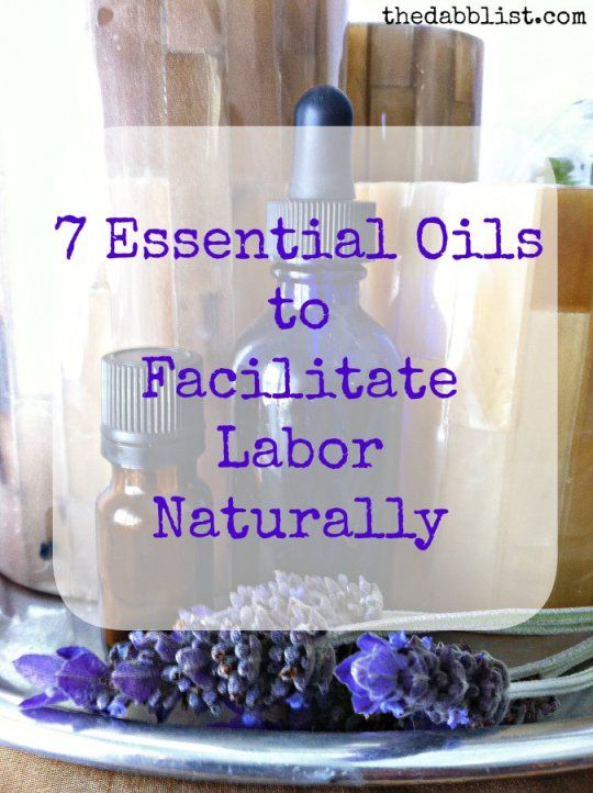 7 Essential Oils to Induce Labor Naturally | The Dabblist