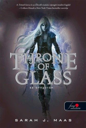 Sarah J. Maas: Throne of Glass – Üvegtrón